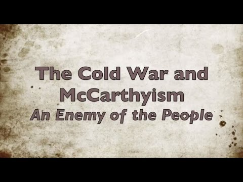 ENG 112 - The Cold War and McCarthyism