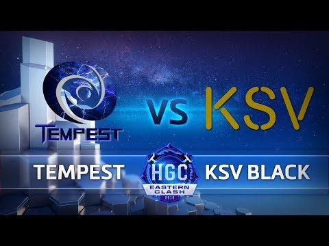 HGC Eastern Clash - Day 2 - Tempest v KSV Black - Game 1