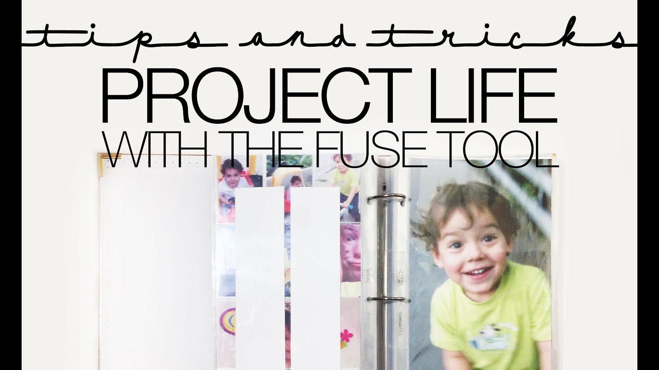 How to scrapbook with project life - Project Life Scrapbooking Process Video Using The Fuse Tool