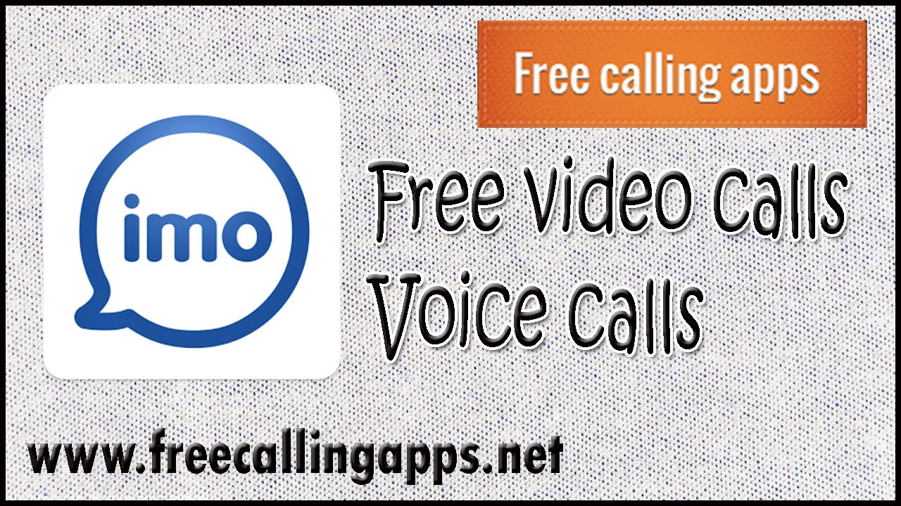 imo free video calls voice calls