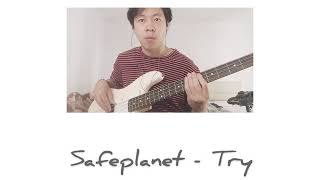Safeplanet -  ลอง  Try ( Bass Cover) | M.Jakkre