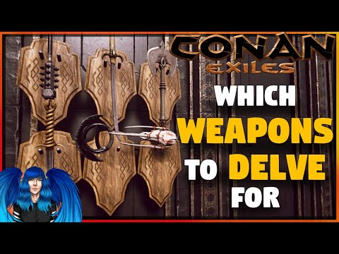 WHICH WEAPONS TO DELVE FOR, ALL STATS OF THE NEW WEPS  -Isle Of Siptah | Conan Exiles |