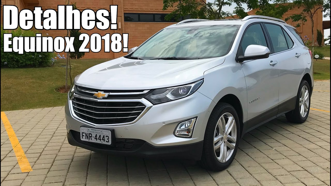 Chevrolet Equinox 2018 2.0 turbo - Falando de Carro - YouTube