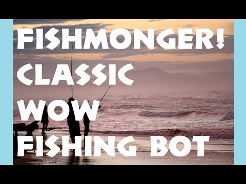 WoW Classic Fishing Bot, Fishmonger, Version 2.036 Changes