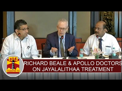 London Doctor Richard Beale & Apollo Hospital Doctors'press meet on Jayalalithaa treatment