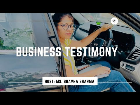 BUSINESS TESTIMONY(SUCCESS JOURNEY) BY BHAVNA SHARMA (MANAGER FLP) FOREVER LIVING PRODUCTS