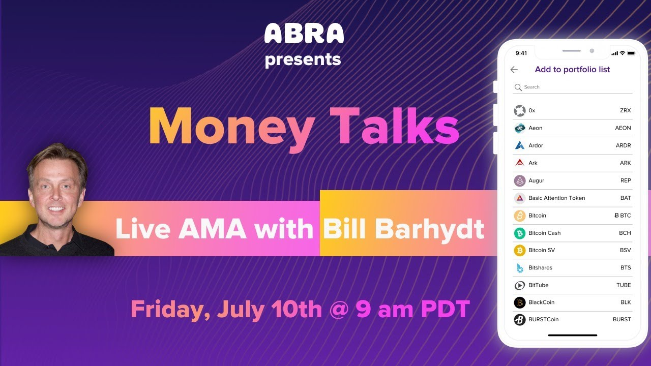 Money Talks: Live AMA with Bill Barhydt - Jul 10th, 2020