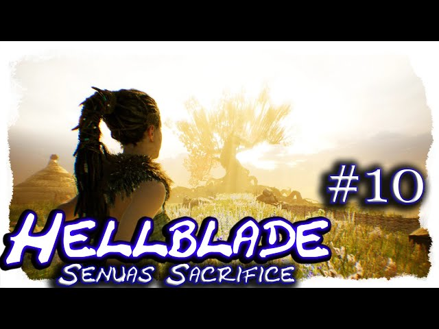 Hellblade - Senua's Sacrifice #10 🔷 Dillion 🔷 Let's Play, 4k, UHD, blind, deutsch, LP