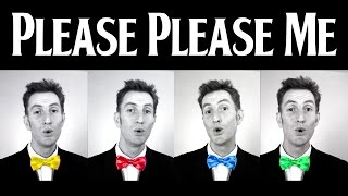Please Please Me (The Beatles) - A Cappella Barbershop Quartet
