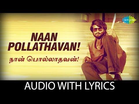 NAAN POLLADHAVAN with Lyrics | Polladhavan | Rajinikanth, Sripriya, Lakshmi | HD Song | Tamil