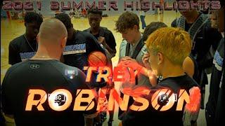 Trey Robinson 2024 - Summer Highlights
