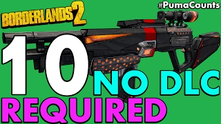 top 10 best non dlc unique and legendary guns and weapons in borderlands 2 pumacounts