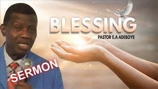 Pastor EA Adeboye Sermon_ BLESSING