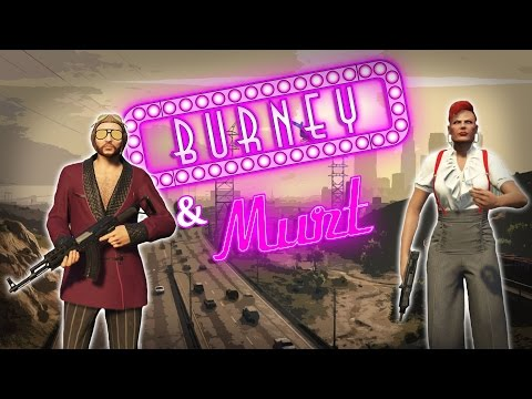 GTA 5 ROLEPLAY - BURNEY AND MURT PLAN A ROBBERY!!