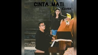 Cinta Mati cover ft Nanda Tasha