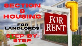 Section 8 Housing for Landlords Step By Step Guide