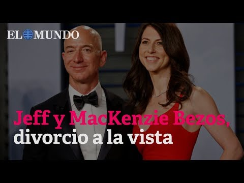 Jeff Bezos anuncia su divorcio en Twitter tras 25 años de matrimonio con MacKenzie
