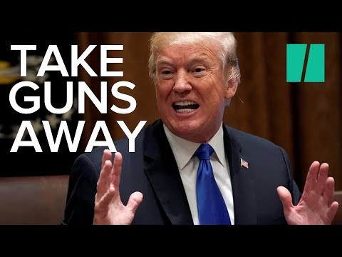 President Trump: 'Take The Guns Away'