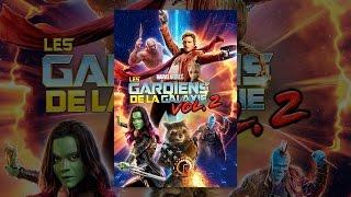 Les Gardiens de la Galaxie Vol. 2 (VF)