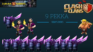 Clash Of Clans- Lonely troop Series! - 9 PEKKAS!? 800k resources!
