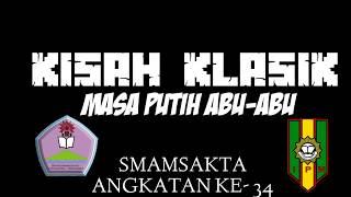 Gambar cover Kisah klasik masa putih abu abu SMAMSAKTA angkatan 2018-2019
