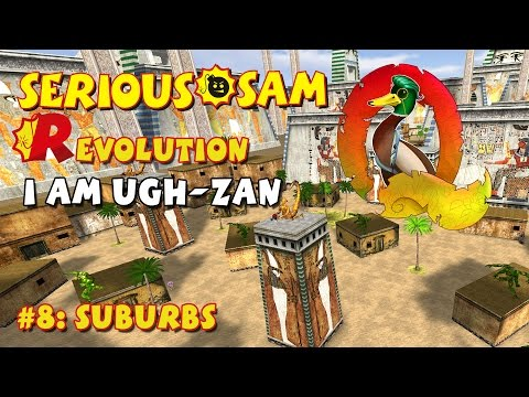 Serious Sam Classics: Revolution FE Walkthrough #8: Suburbs(Commentary)