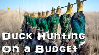 Duck Hunting On A Budget | Waterfowl Wednesday