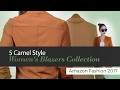 5 Camel Style Women's Blazers Collection Amazon Fashion 2017