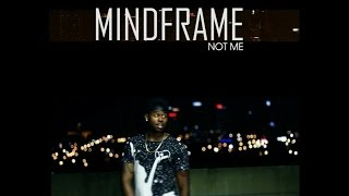 "MINDFRAME- ""Not Me"" (Official Music Video)"