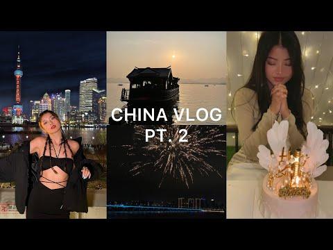 CHINA VLOG pt. 2   New year, birthday, Hangzhou, skincare, Shanghai...