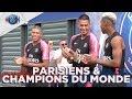 ***** Parisiens & Champions Du Monde ! With Mbappé, Kimpembe, Areola *****