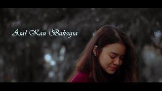 Video Asal Kau Bahagia - Short Movie download MP3, 3GP, MP4, WEBM, AVI, FLV April 2018