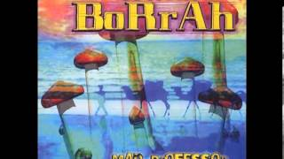 Borrah & Mad Professor - Moroccan Sunrise (Full Album)