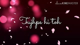 tera-ban-jaunga-kabir-singh-beautiful-whatsapp-status