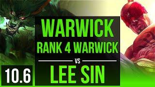 WARWICK vs LEE SIN (JUNGLE) | Rank 4 Warwick, KDA 11/0/8, 800+ games | KR Grandmaster | v10.6