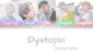 Cross Gene (크로스진) - Dystopia Lyrics (Color Coded Lyrics Eng/…