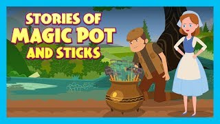 Stories Of Magic Pot And Sticks | Tia And Tofu Storytelling | Moral Stories | Kids Hut