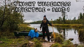 9 Night Wilderness Adventure with My Dog (Part 1 of 3) [Extended Version]