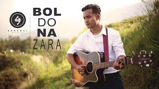 Bol Do Na Zara - Azhar | Dipesh Gurung | Cover