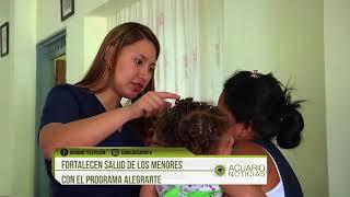 Fortalecen salud de los menores con el Programa Alegrarte