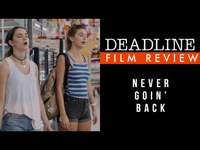 Never Going Back Review -  Maia Mitchell, Camila Morrone