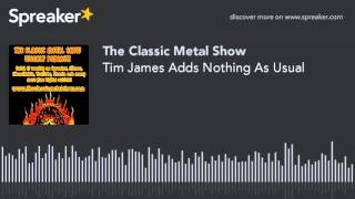 Tim James Adds Nothing As Usual