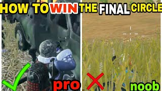 How to WIN in the FINAL CIRCLE | PUBG MOBILE TIPS AND TRICKS |
