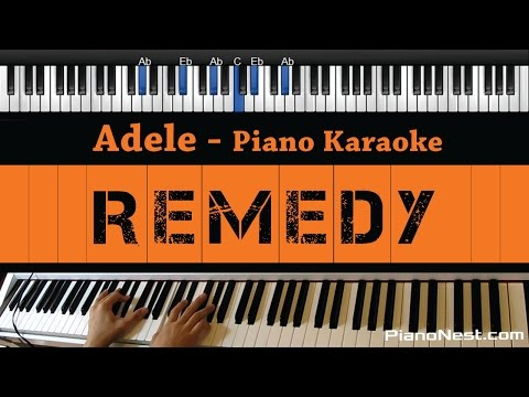 Adele - Remedy - Piano Karaoke / Sing Along / Cover with Lyrics