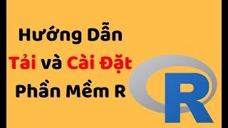 【2019】Hướng dẫn tải và cài đặt phần mềm R - Học phần mềm R online miễn phí