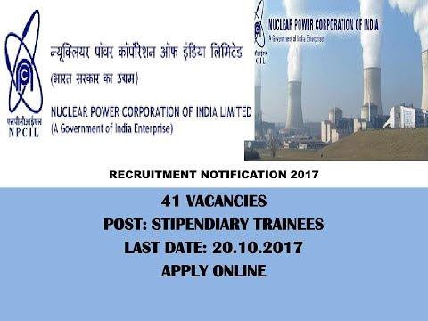 Recruitment in Nuclear Power Corp.(न्यूक्लियर पॉवर) 2017, 41 पदों पर रिक्तियाँ