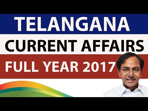 Telangana complete Current Affairs 2017 January to December - TSPSC Group 1 & 2 Police Excise
