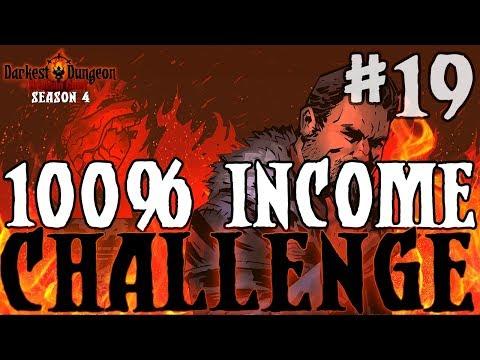 Darkest Dungeon Season 4 - 100% Income Challenge! - Episode 19