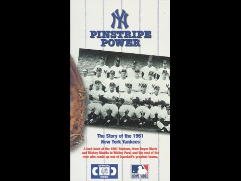 Pinstripe Power: The Story of The 1961 New York Yankees