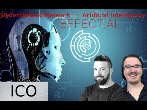EFFECT.AI ICO - AI is the Future - Blockchain is the Road
